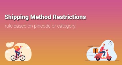 Restrictions de méthode d'expédition basées sur le code PIN ou la catégorie