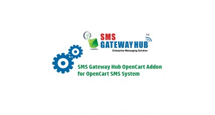 SMS Gateway Hub for OpenCart SMS System