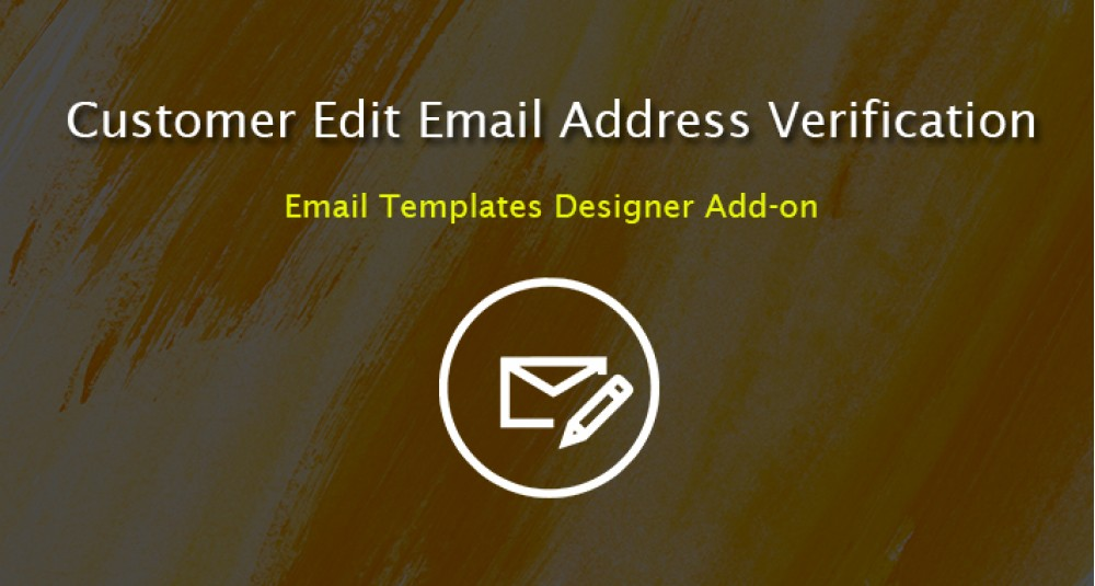 Customer edit email address verification - Email Templates Designer Addon image