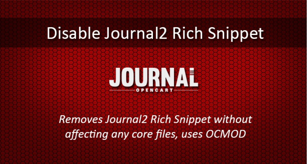 Image showing extension Disable Journal2 Structured Data Snippets for Opencart 2.0.0.0 to 2.3.0.2 for opencart